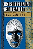 img - for Disciplining Foucault: Feminism, Power, and the Body (Thinking Gender) by Jana Sawicki (7-Nov-1991) Paperback book / textbook / text book