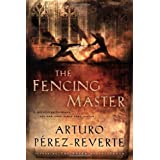 The Fencing Masterby Arturo P�rez-Reverte