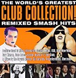 echange, troc Various Artists - World's Greatest Club Collection