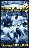 echange, troc FIFA World Cup, l'intégrale des coupes du monde de Football 1930 - 1998 - Coffret 3 VHS