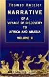 Narrative of a Voyage of Discovery to Africa and Arabia, Performed in His Majestys Ships, Leven and Barracouta, from 1821 to 1826: Under the Command of Capt. F. W. Owen, R.N.. Volume 2