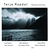 If Mountains Could Sing By Terje Rypdal (2008-12-19)