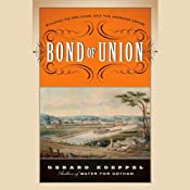 Bond of Union: Building the Erie Canal and the American Empire | [Gerard Koeppel]