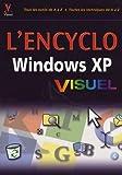 echange, troc Kate-J Chase, Jim Boyce - L'Encyclo Windows XP Visuel