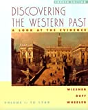 Discovering the Western Past: A Look at the Evidence : To 1789 (0395976138) by Wiesner, Merry E.