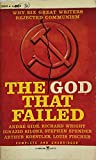 img - for The God That Failed: Why Six Great Writers Rejected Communism book / textbook / text book