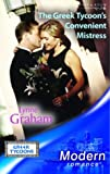 The Greek Tycoon's Convenient Mistress (Mills and Boon Modern)