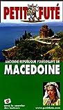 echange, troc Dominique Auzias, Jean-Paul Labourdette, Collectif - Le Petit Futé Macédoine