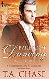 Barefoot Dancing (Rags to Riches Book 6)