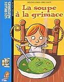 echange, troc Hélène Leroy - La Soupe à la grimace