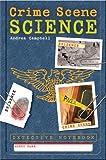 Detective Notebook: Crime Scene Science