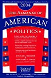 The Almanac of American Politics, 2004 (0892341068) by Barone, Michael