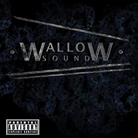 Wallow Sound [Explicit]