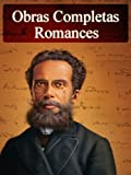img - for Romances de Machado de Assis - Obras Completas (Literatura Nacional) (Portuguese Edition) book / textbook / text book