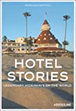 echange, troc Francisca Matteoli - Hotel Stories: Legendary Hideaways of the World