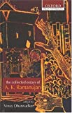 The Collected Poems of A. K. Ramanujan (Oxford India Paperbacks) (0195640683) by Ramanujan, A. K.