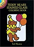 Teddy Bears Stained Glass Coloring Book (Dover Little Activity Books)