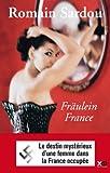 vignette de 'Fräulein France (Romain Sardou)'