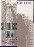 Strategic Renewal: Becoming a High-Performance Organization