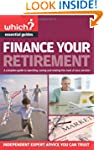 Finance Your Retirement: A Complete G...