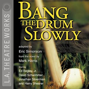 Bang the Drum Slowly (Dramatization) | [Eric Simonson]