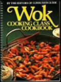 Wok Cooking Class Cookbook
