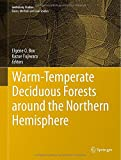 img - for Warm-Temperate Deciduous Forests around the Northern Hemisphere (Geobotany Studies) book / textbook / text book