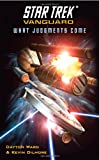 Star Trek: Vanguard: What Judgments Come (Star Trek: Vanguard (Unnumbered)) (1451608632) by Ward, Dayton