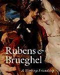 Rubens and Brueghel - A Working Frien...