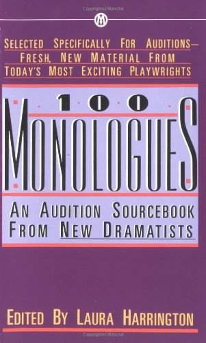 100 Monologues: An Audition Sourcebook from New...