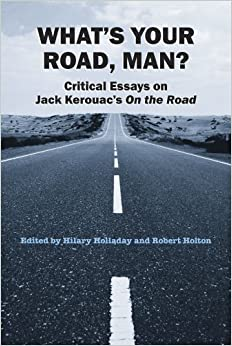 On the road jack kerouac critical essays