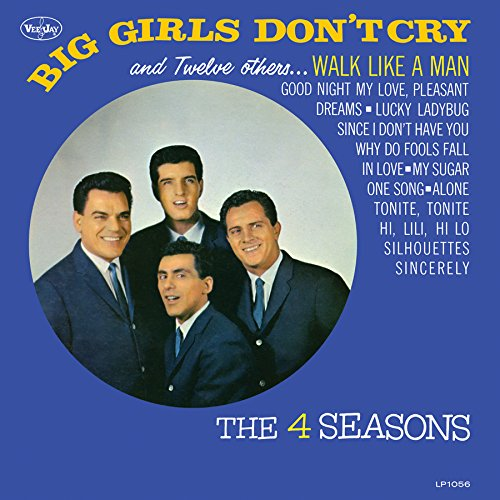The Four Seasons - Big Girls Don