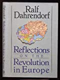 Reflections on the Revolution (0812918835) by Dahrendorf, Ralf