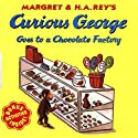 Curious George Goes to the Chocolate Factory Audiobook by Margret Rey, H. A. Rey