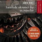 Samlede skrøner fra et rejseliv [Complete Tales from a Life of Travel] | Jørn Riel