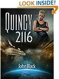 Quincy 2116; A Space Exploration Science Fiction Novel