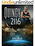 Quincy 2116; A Space Exploration Science Fiction Novel