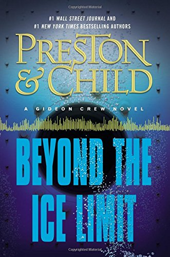 Beyond the Ice Limit by Douglas Preston, Lincoln Child