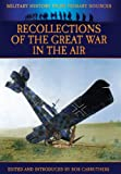 img - for Recollections of the Great War in the Air (Military History from Primary Sources) book / textbook / text book