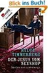 Der Jesus vom Sexshop: Stories von un...