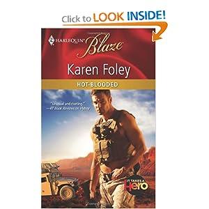 Hot-Blooded (Harlequin Blaze) Karen Foley