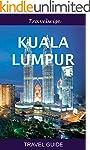 Kuala Lumpur Travel Guide (Malaysia T...