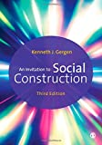 An Invitation to Social Construction