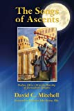 The Songs of Ascents: Psalms 120 to 134 in the Worship of Jerusalem's Temples
