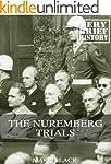 The Nuremberg Trials: A Very Brief Hi...