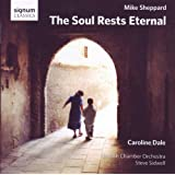 Mike Sheppard: The Soul Rests Eternalby Caroline Dale