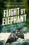 Flight By Elephant: The Untold Story...