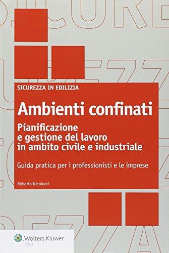 ambienti-confinati-pianificazione-e-gestione-del-lavoro-in-ambito-civile-e-industriale