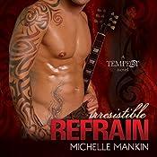 Irresistible Refrain: Tempest, Book 1 | [Michelle Mankin]