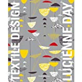 Lucienne Day: In the Spirit of the Age (Paperback)